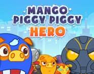 Mango Piggy Piggy Hero